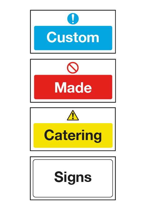 Custom Made Catering Safety Signs - Create your own safety message