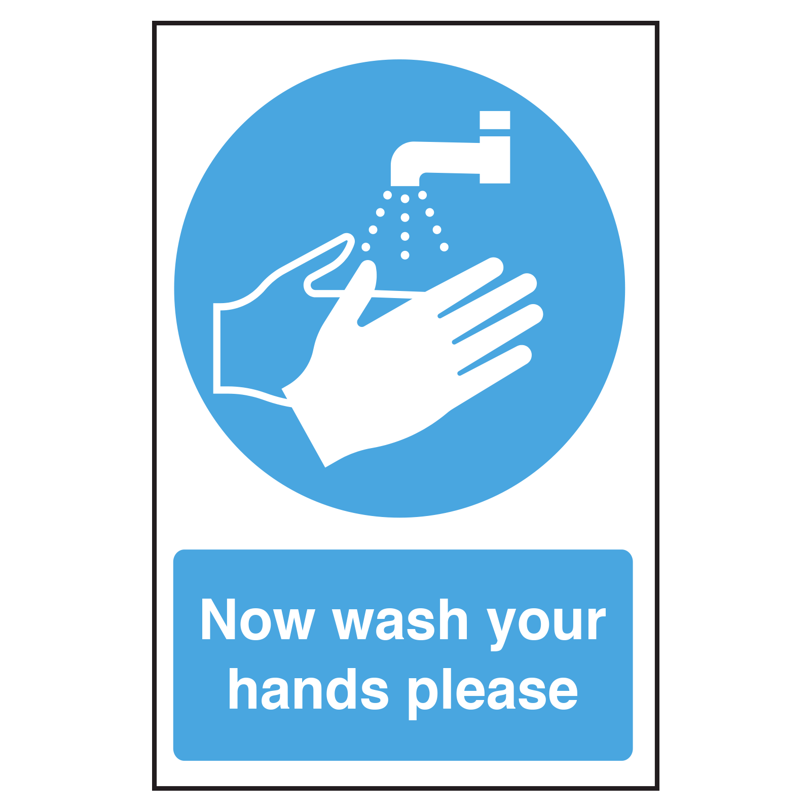 Wash Hands Sign Now Wash Your Hands Please