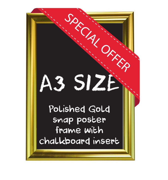A3 size Polished Gold Snap poster frame with Chalkboard insert
