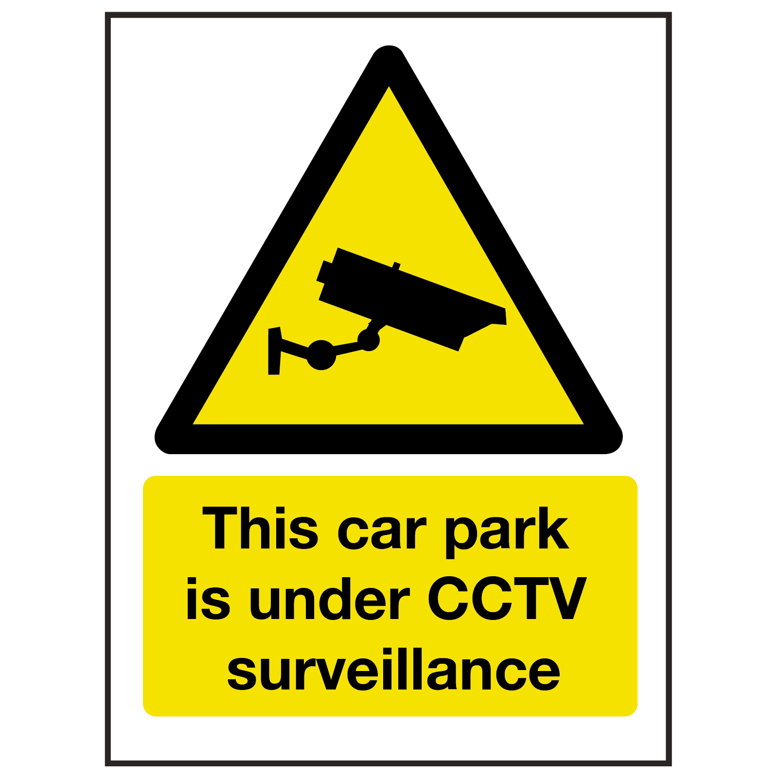 Car Park Under CCTV Surveillance Sign