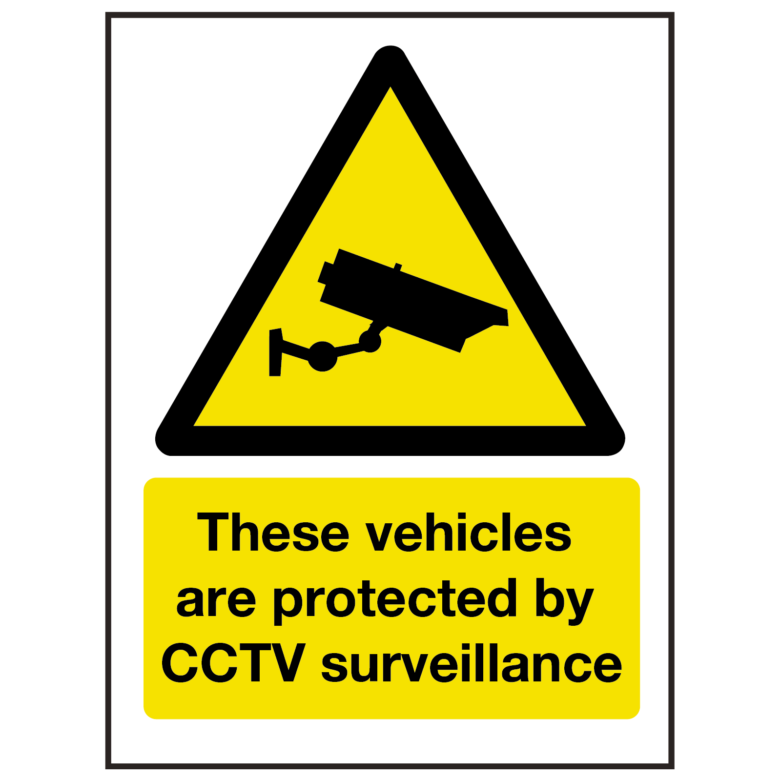 Vehicle Protected by CCTV Surveillance Sign
