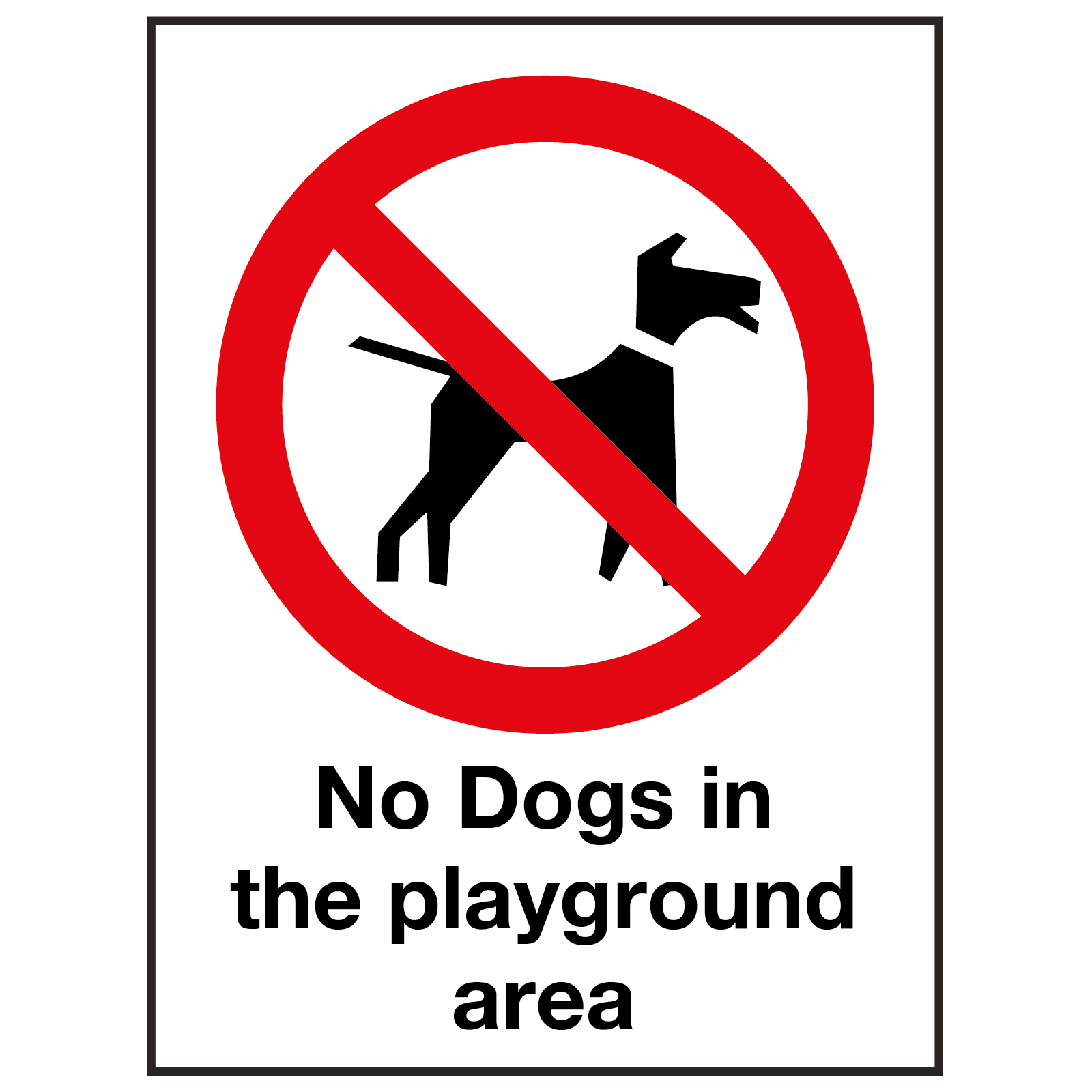 External No Dogs in the Playground Sign