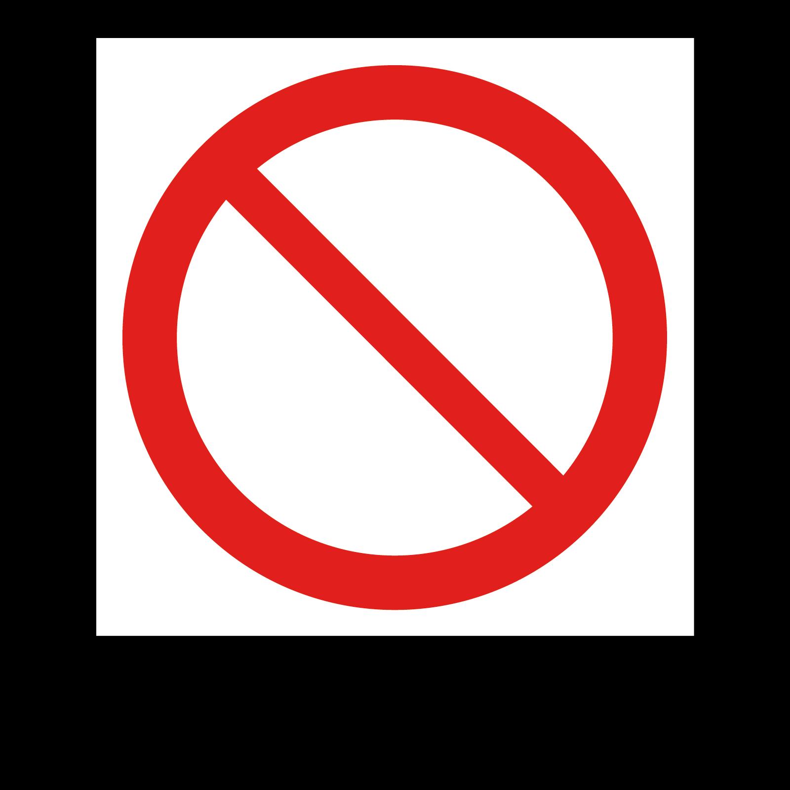 Prohibition Safety Symbol Sign