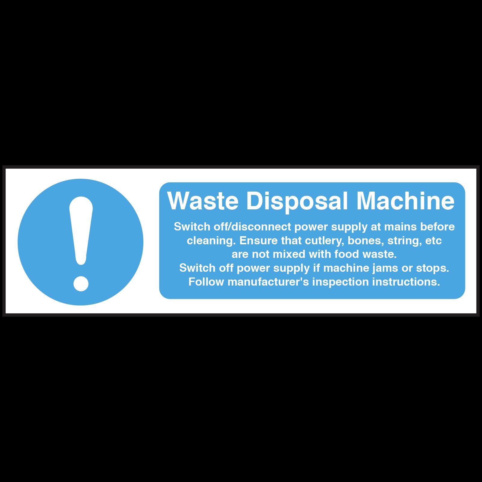 Waste Disposal Machine equipment safety Notice