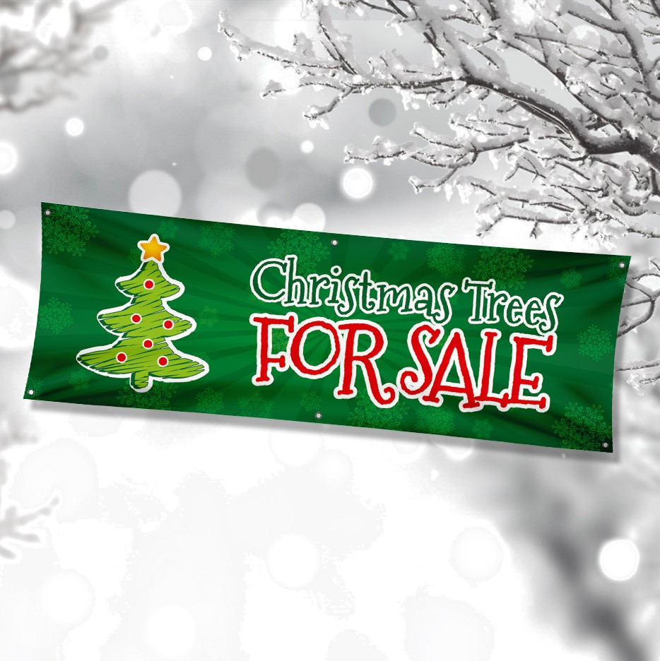 Christmas Trees for Sale Single Sided PVC Banner. Size - 4ft x 2ft