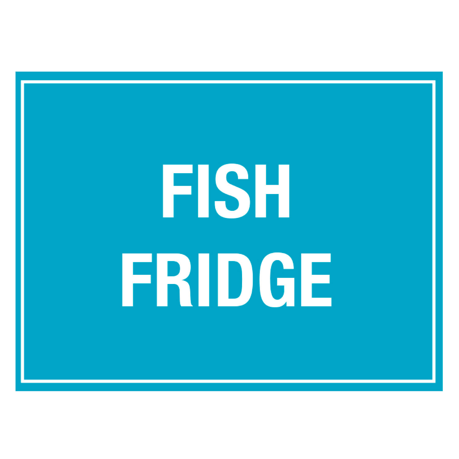 Fish Fridge Storage Sign