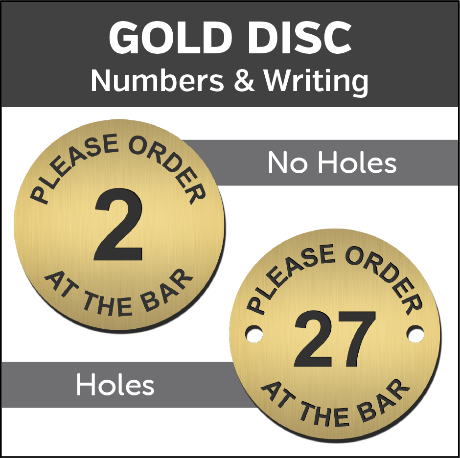Gold Please order at the Bar Engraved Table Number Discs