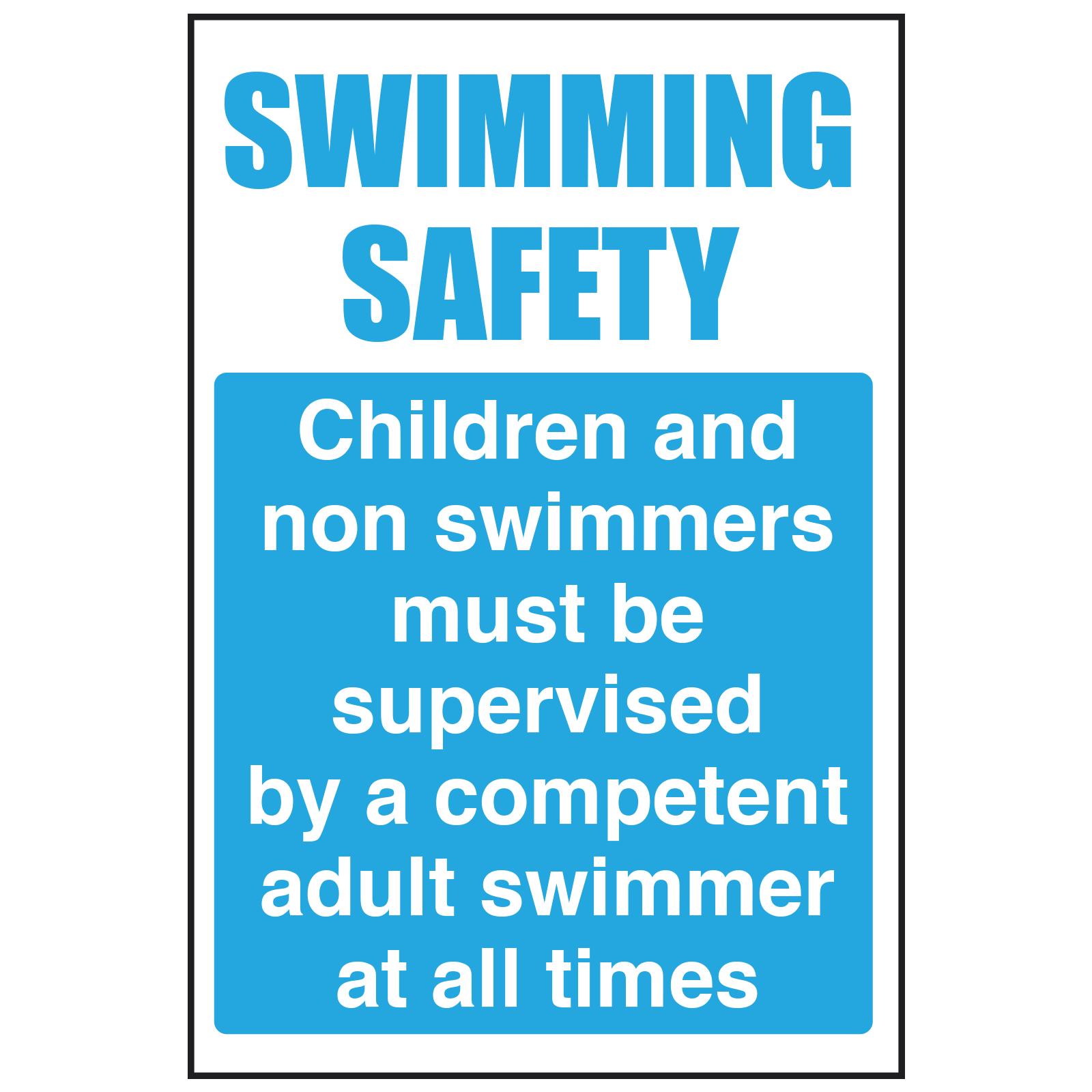Children / Non-swimmers Supervised Sign