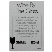 125ml Wine By The Glass Licensing & Bar Notice