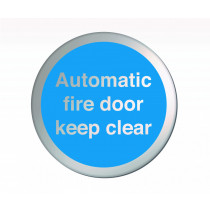 Automatic Fire Door Keep Clear Disc Sign