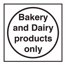 Bakery and Dairy Products Only Sign