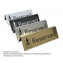 Branded Laser Engraved Reserved Sign