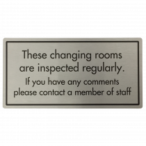 Changing Rooms Are Inspected Regularly Sign