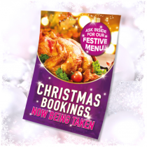 Christmas Meal Bookings now being taken waterproof poster. Sizes available A3, A2 & A1