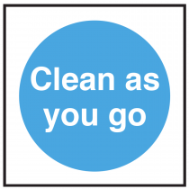 Clean As You Go Sign