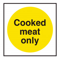 Cooked Meat Only Storage Sign