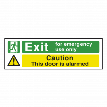 Emergency Only Fire Exit / Door Alarmed - Fire Exit Sign