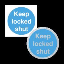 Keep Locked Shut - Sign & Disc