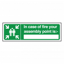 In Case of Fire your Fire Assembly Point Is Sign