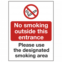 No Smoking Outside Entrance Use Designated Area Sign