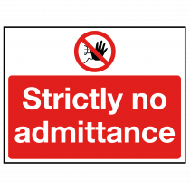 Strictly No Admittance Sign with hand stop symbol