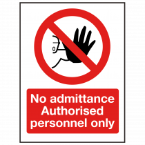 No Admittance | Authorised Personnel Only Sign