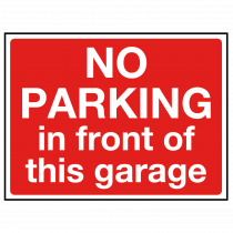 No Parking in Front of This Garage Sign