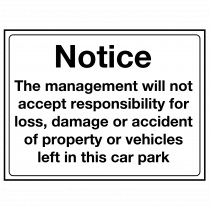 Management Not Responsible for Damage Sign