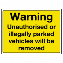 Unauthorised or Illegal Vehicles Will be Removed Sign