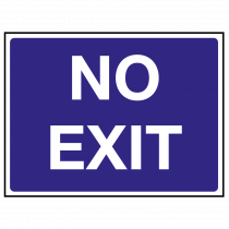 No Exit Traffic Sign