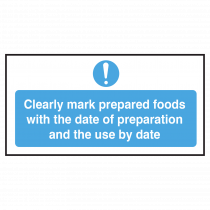 Cleary Mark Food with Date of Prep and Use By Date.