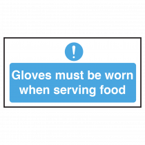 Catering Gloves Must be Worn When Serving Food Notice