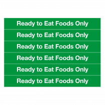 Ready to Eat Foods Only Notice (6 vinyl labels)
