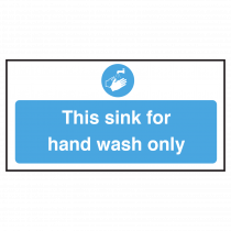 Sink for Hand Wash Only Sign