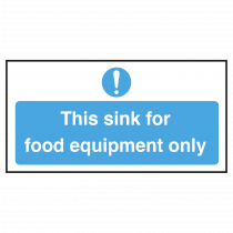 Sink for Food Equipment Only Sign