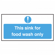 Sink for Food Wash Only Sign