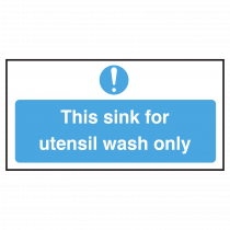 Sink for Utensil Wash only Notice