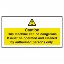 Machinery can be Dangerous Notice