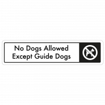 No Dogs Allowed, Except Guide Dogs Door Sign - Black on White