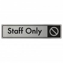 Staff Only Door Sign - Black on Silver