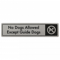 No Dogs Allowed, Except Guide Dogs Door Sign - Black on Silver