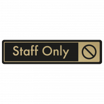 Staff Only Door Sign - Gold on Black
