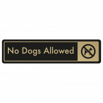 No Dogs Allowed Door Sign - Gold on Black
