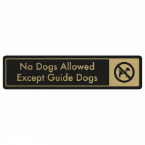No Dogs Allowed, Except Guide Dogs Door Sign - Gold on Black