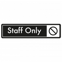 Staff Only Door Sign - White on Black