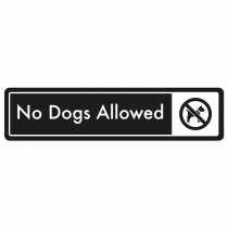 No Dogs Allowed Door Sign - White on Black
