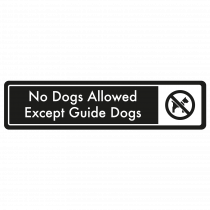 No Dogs Allowed, Except Guide Dogs Door Sign - White on Black