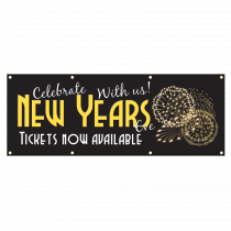 New Years Eve Tickets Now Available Single Sided PVC Banner