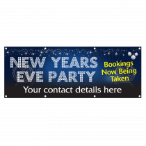 Personalised New Years Eve Party Bookings Now Being Taken Single Sided PVC Banner