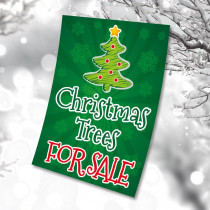 Christmas Trees for Sale waterproof poster. Sizes available A3, A2 & A1